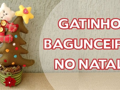 Enfeite de Natal Passo a Passo - Gatinho Bagunceiro no Natal