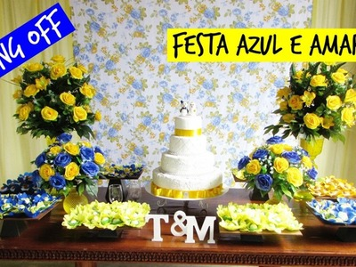 Making Off - Festa azul e amarelo (casamento)