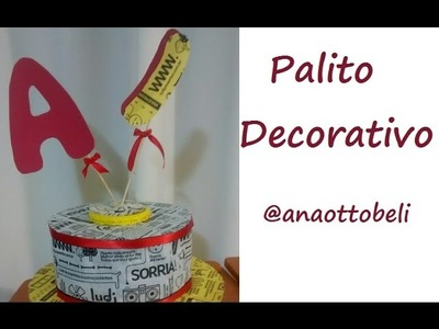 Palitos decorativos