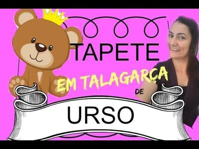 UM JEITO FACIL DE FAZER TAPETE DE URSO EM TALAGARÇA