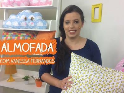Almofada com Vanessa Fernandes | Vitrine do Artesanato na TV