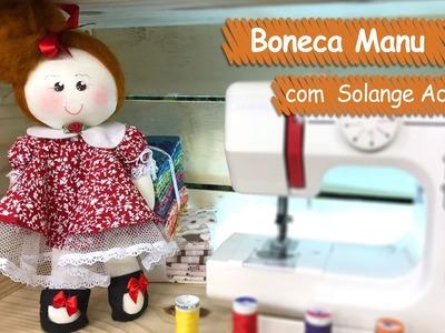 Boneca Manu - Solange Adam | Vitrine do Artesanato na TV - Gazeta