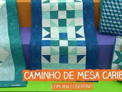 Caminho de Mesa Caribe - Ana Cosentino | Vitrine do Artesanato na TV - Gazeta