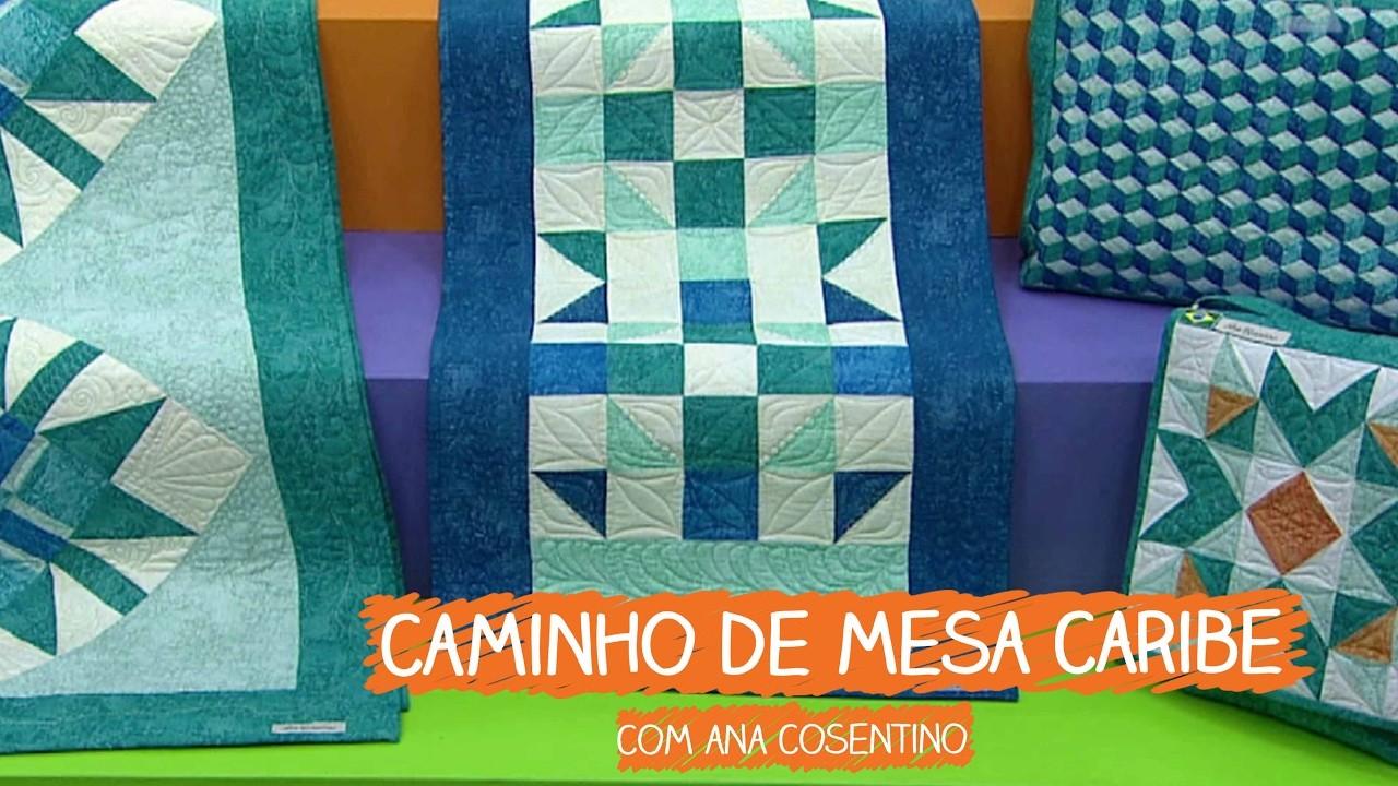 Caminho de Mesa Caribe - Ana Cosentino   Vitrine do Artesanato na TV - Gazeta