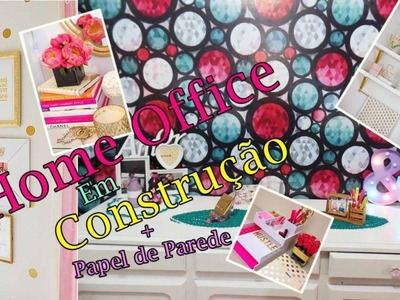 DIY - DECORANDO HOME OFFICE  + Mini Tour