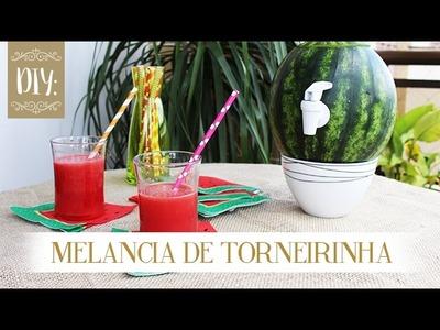 DIY - Suqueira de Melancia (Melancia de Torneirinha)
