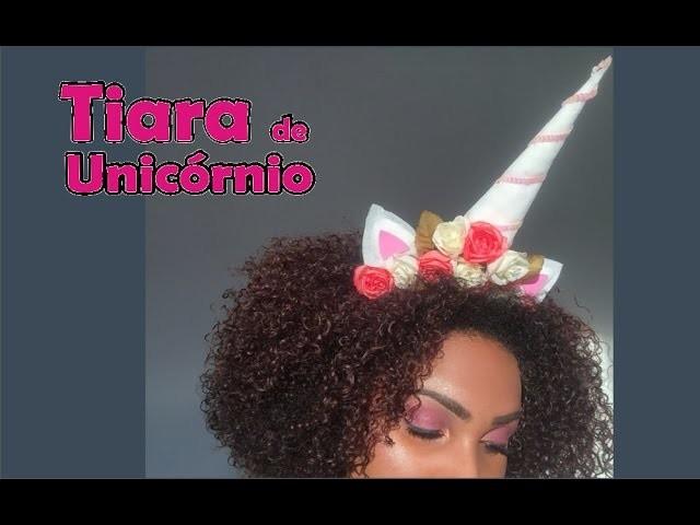 DIY: Tiara de Unicórnio para carnaval