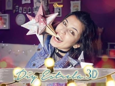 MEGA DIY ⭐ || Estrela 3D ✩ || Diana Coutinho