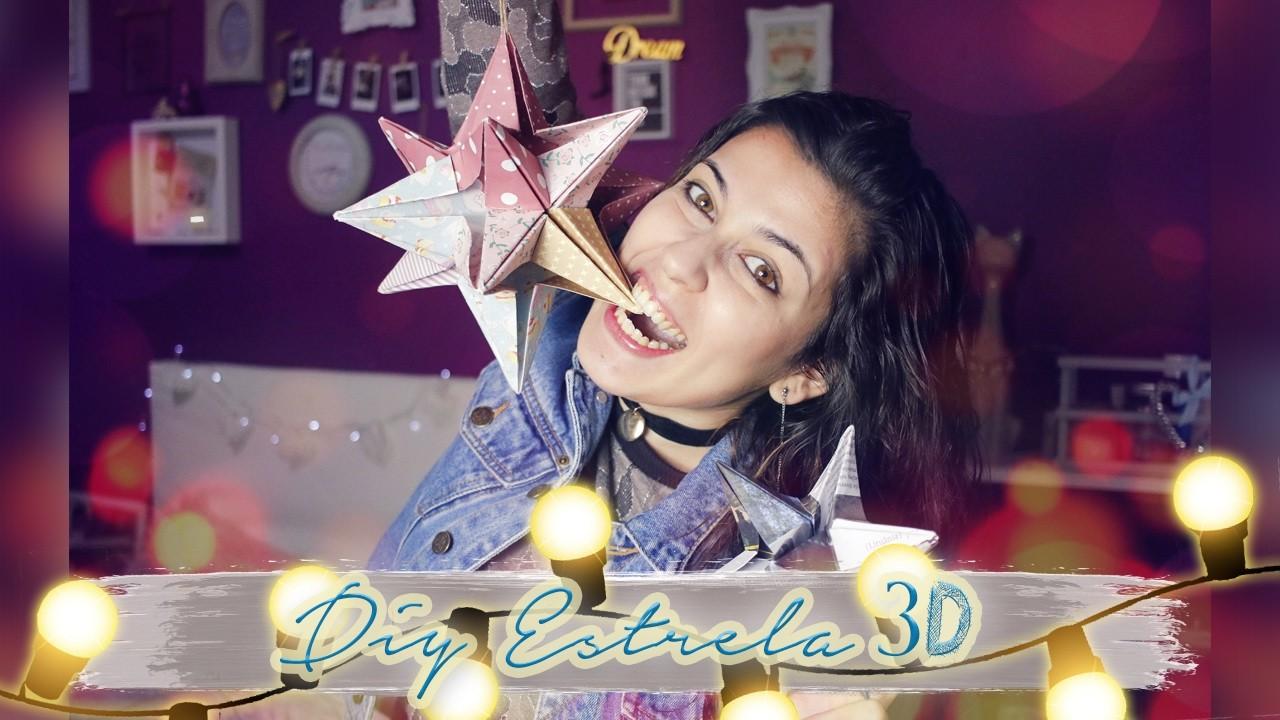 MEGA DIY ⭐    Estrela 3D ✩    Diana Coutinho