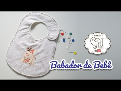 DIY::: Babador de Bebê - BY Fê Atelier
