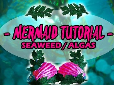 DIY Faça Você mesma #Sereia ( #Mermaid ) Algas e Folhas ????