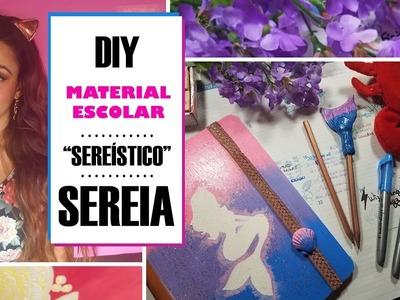 DIY ????MATERIAL ESCOLAR DE SEREIA ???? #VoltaAsAulas #SereiaNoCarnaval