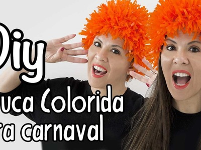 DIY, Peruca Colorida para o Carnaval