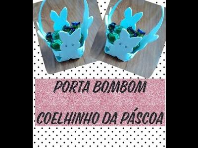 DIY - Porta bombom Coelhinho da páscoa