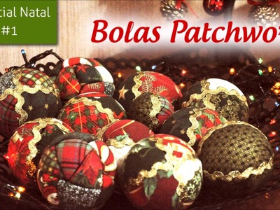 Especial Natal #1 - Bola Patchwork