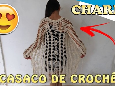 TUTORIAL CROCHÊ - CASACO CHARME PARTE 1 (PASSO A PASSO EM VÍDEO)