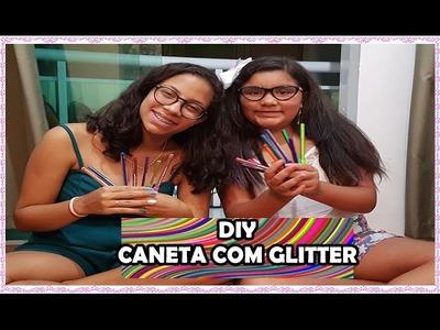 DIY- Canetas Com Glitter - Cantinho Fabuloso da Duda