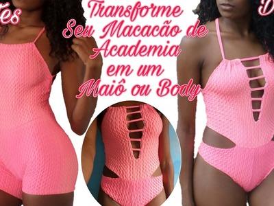 DIY- Como Transformar Macacão de Academia em Maiô ou Body| Vaidosa JSV