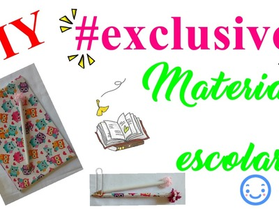 DIY MATERIAL ESCOLAR #EXCLUSIVO - PARTE 1