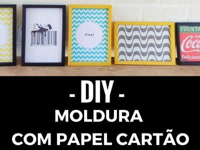 DIY -  Molduras para Fotos em Papel Cartão Faça  Passo a Passo