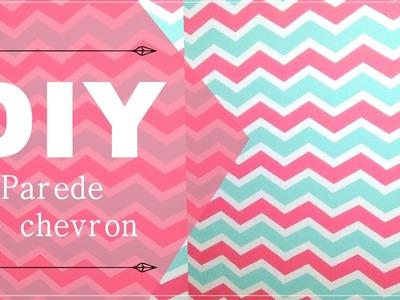 DIY - Parede de Chevron Tumblr - Fácil e Barato
