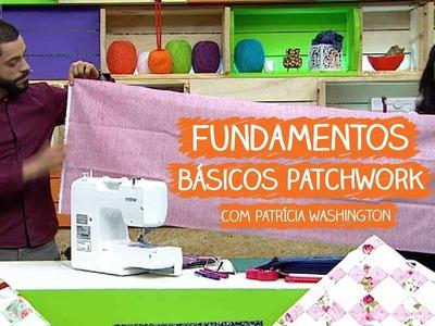 Fundamentos Básicos do Patchwork - Patrícia Washington | Vitrine do Artesanato na TV - Gazeta