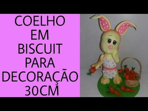 DIY- COELHO EM BISCUIT PARA DECORAÇÃO- 30CM PARTE 1