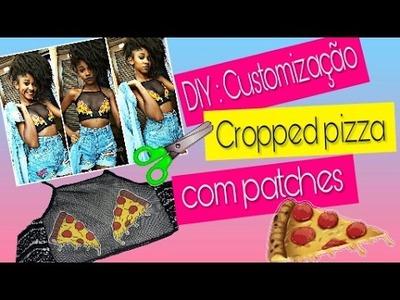 DIY : Customização Cropped Pizza ???? + ( APRENDA FAZER PATCHES ) ✂