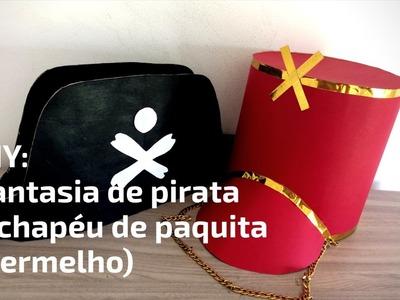 DIY: FANTASIA de PIRATA + CHAPÉU de PAQUITA (VERMELHO)