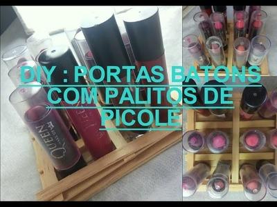 DIY : PORTA BATONS COM PALITOS DE PICOLÉ :)