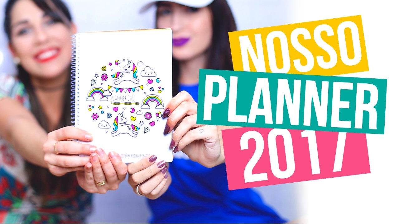 PLANNER 2017 ❤ BAIXE DE GRAÇA |Como se ORGANIZAR | feat. Bella Sant