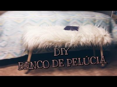 DIY- BANCO DE TECIDO DE PELÚCIA(FAÇA VOCÊ MESMO)