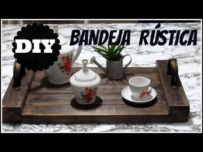 DIY | BANDEJA DE  RÚSTICA | LETICIA ARTES