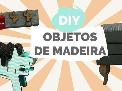 DIY | Cabideiro, puff baú e porta-trecos feat. Agnólias| Por GavetaMix