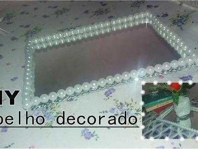 DIY: Espelho decorado (Faça você mesmo)