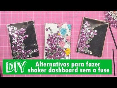 DIY - Alternativas para fazer shaker dashboard sem a fuse (PT-BR)