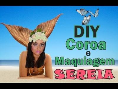 DIY: Coroa e Maquiagem de Sereia para o Carnaval