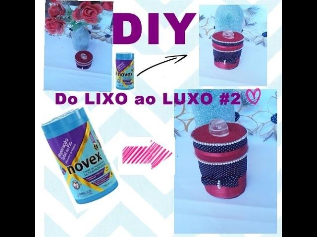 DIY: Do LIXO ao LUXO# Recicle Pote de Hidratação