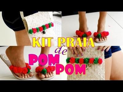 DIY | Faça você mesma: KIT PRAIA DE POMPOM (bolsa + sandália)