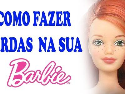 Como fazer sardas na Barbie