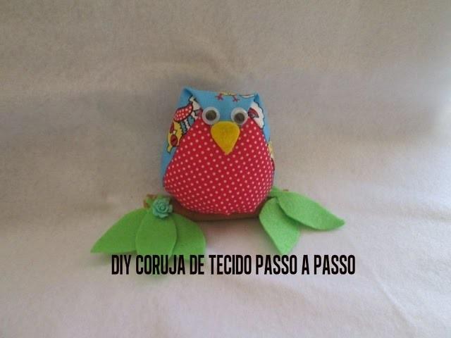 DIY CORUJA DE TECIDO PASSO A PASSO