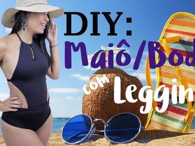 DIY - MAIÔ.BODY COM LEGGING