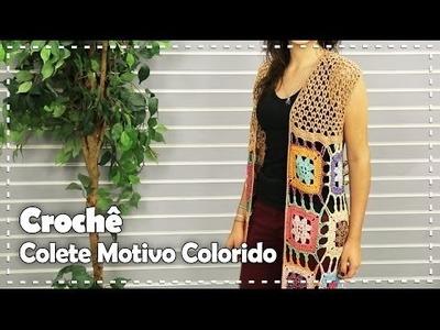 Colete Colorido em crochê - DIY Fazendo Arte