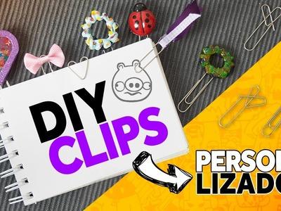 DIY - 5 Clips diferentes e personalizados. UM PALPITE