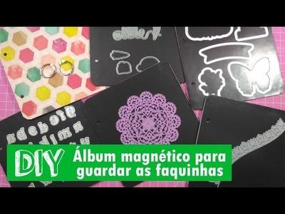DIY - Álbum magnético para guardar faquinhas