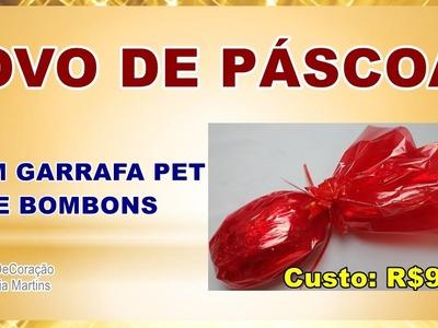 "DIY - ""Ovo de Páscoa"" feito com garrafa pet e bombons (chocolate)"