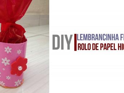 DIY| Lembrancinha feita de rolo de papel higiênico