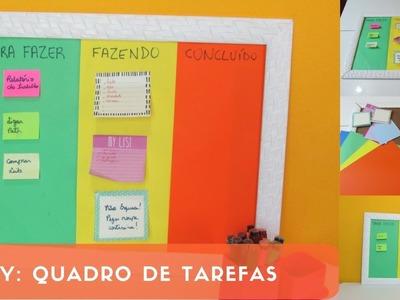 DIY: QUADRO DE TAREFAS - KALINKA CARVALHO HD