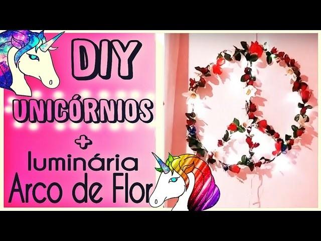 DIY Quarto de Unicórnios Magicos + Luminária de Flores