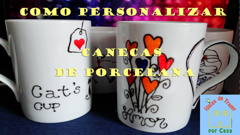 Como personalizar canecas de porcelana [tutorial]